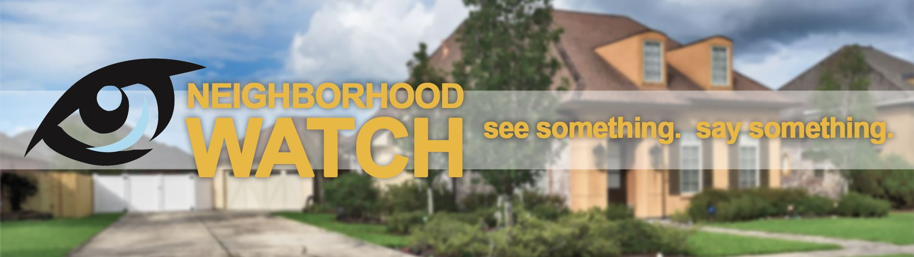 neighborhood watch banner 2